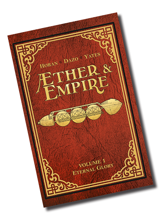 Aether and Empire: Volume #1