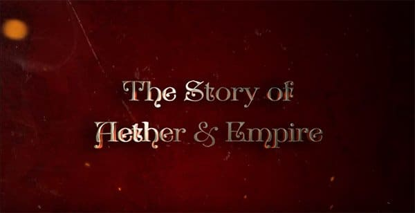 Story of Aether and Empire